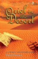 Oriel in the Desert, Robert Harrison