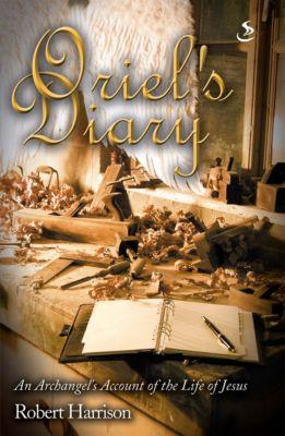 Oriel Trilogy: Oriel's Diary, Robert Harrison