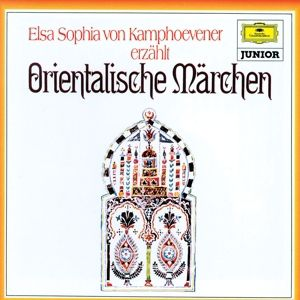 Orientalische Märchen, 1 Audio-CD, Elsa Sophia von Kamphoevener