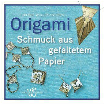 origami schmuck aus gefaltetem papier buch portofrei bestellen. Black Bedroom Furniture Sets. Home Design Ideas