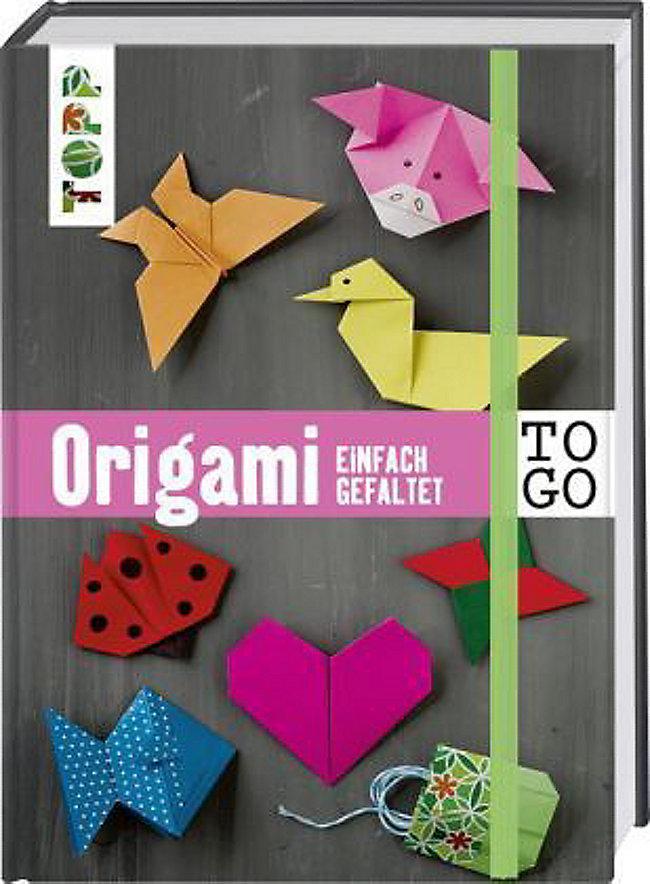 Origami To Go Einfach Gefaltet Buch Bei Weltbild De Bestellen