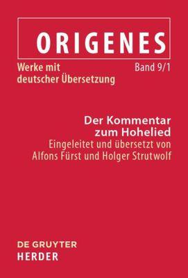 Origenes: Werke mit deutscher Übersetzung 9/1