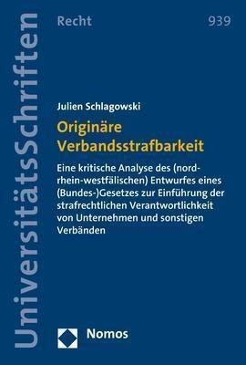Originäre Verbandsstrafbarkeit, Julien Schlagowski