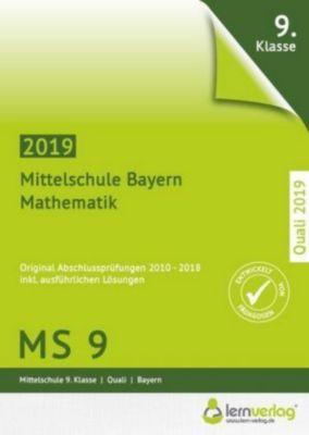 Original Abschlussprüfungen Mathematik Mittelschule MS9 Bayern - Quali 2019 -  pdf epub