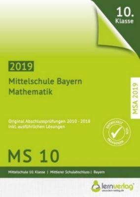 Original Abschlussprüfungen Mathematik Mittelschule M10 Bayern MSA 2019
