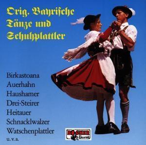 Original Bayrische Tänze und Schuhplattler, Diverse Interpreten