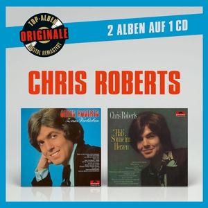 Originale 2auf1: Zum Verlieben / Hab' Sonne im Herzen, Chris Roberts