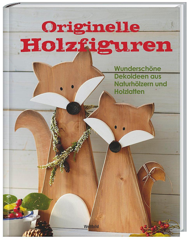 Originelle Holzfiguren Buch Weltbild Ausgabe Jetzt Kaufen