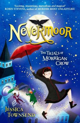 Orion Children's Books: Nevermoor, Jessica Townsend