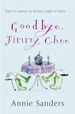 Orion: Goodbye, Jimmy Choo, Annie Sanders