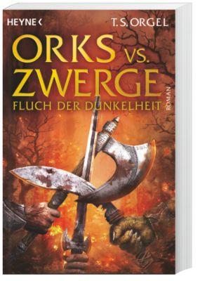 Orks vs. Zwerge Band 2: Fluch der Dunkelheit, T. S. Orgel