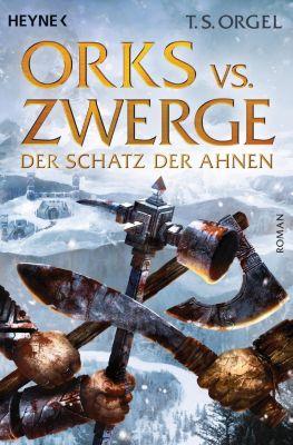 Orks vs. Zwerge Band 3: Der Schatz der Ahnen, T. S. Orgel