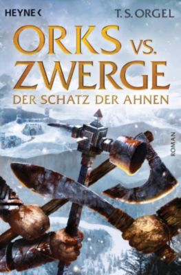 Orks vs. Zwerge Band 3: Der Schatz der Ahnen, T.S. Orgel