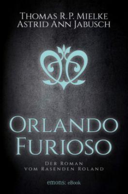 Orlando Furioso, Thomas R.P. Mielke, Astrid Ann Jabusch