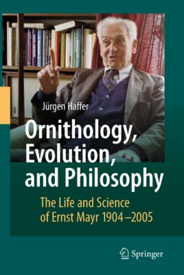 Ornithology, Evolution, and Philosophy, Jürgen Haffer
