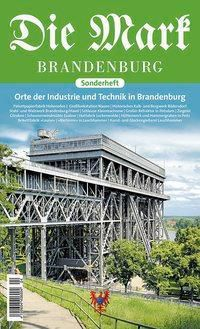 Orte der Industrie und Technik in Brandenburg, Matthias Baxmann, Jessica Hänsel, Reinhard Wahren