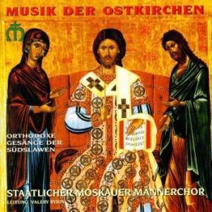 Orthodoxe Gesänge D.Südslawen, Staatl.Moskauer Männerchor
