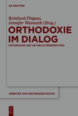 Orthodoxie im Dialog