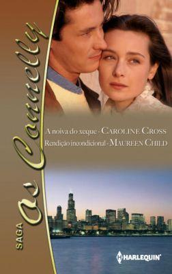 Os Connelly: A noiva do xeque - Rendição incondicional, Caroline Cross, Maureen Child