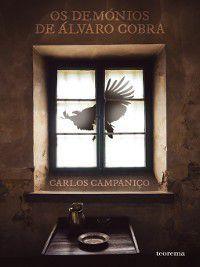 Os Demónios de Álvaro Cobra, Carlos Campaniço