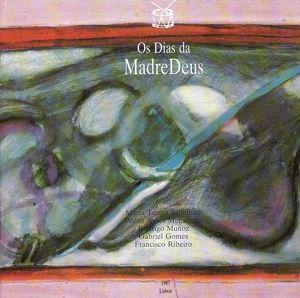 Os Dias Da Madredeus, Madredeus