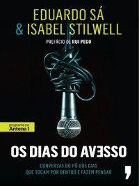 Os Dias do Avesso, Eduardo;Stilwell, Maria Isabel Sá