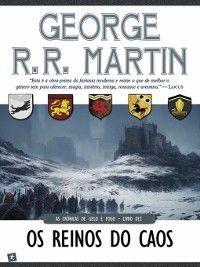 Os Reinos do Caos, George R. R. Martin