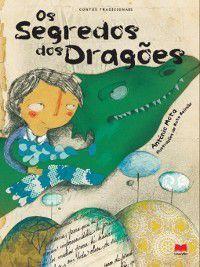 Os Segredos dos Dragões, António Mota