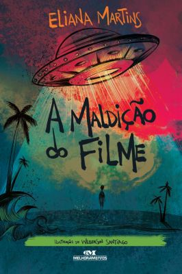 Os Sinistros: A maldição do filme, Eliana Martins
