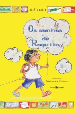 Os Sonhos De Roquito, João Cilli