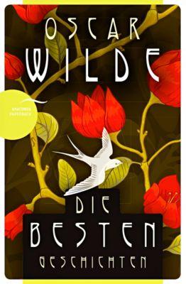 Oscar Wilde - Die besten Geschichten, Oscar Wilde