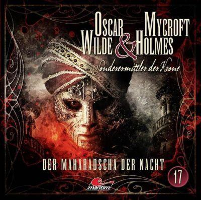 Oscar Wilde & Mycroft Holmes - Der Maharadscha der Nacht, 1 Audio-CD, Jonas Maas