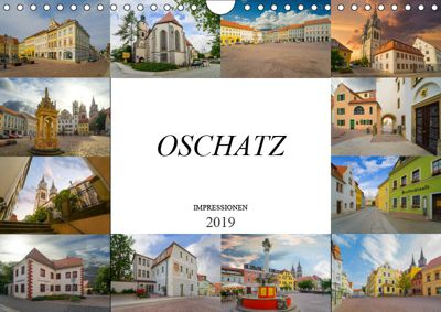 Oschatz Impressionen (Wandkalender 2019 DIN A4 quer), Dirk Meutzner