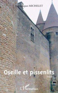 OSEILLE ET PISSENLITS, Jean-Jacques Michelet