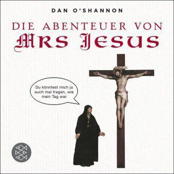 O´Shannon, D: Abenteuer von Mrs Jesus - Dan O'Shannon |