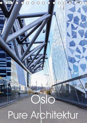 Oslo - Pure Architektur (Tischkalender 2019 DIN A5 hoch), Thomas Klinder
