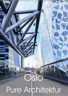 Oslo - Pure Architektur (Wandkalender 2019 DIN A2 hoch), Thomas Klinder
