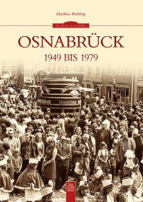 Osnabrück 1949 bis 1979 - Matthias Rickling pdf epub