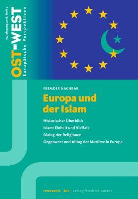 OST-WEST. Europäische Perspektiven: Europa und der Islam