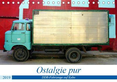 Ostalgie pur - DDR-Fahrzeuge auf Kuba (Tischkalender 2019 DIN A5 quer), Henning von Löwis of Menar