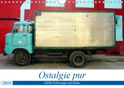 Ostalgie pur - DDR-Fahrzeuge auf Kuba (Wandkalender 2019 DIN A4 quer), Henning von Löwis of Menar