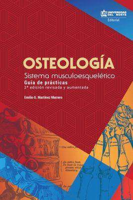 Osteología- Sistema musculoesquelético, Emilio Martínez Marrero