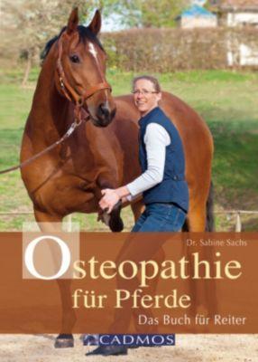 Osteopathie für Pferde, Dr. med. vet. Sabine Sachs