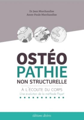 Ostéopathie non structurelle, Anne-Paule Marchandise, Marchandise Jean