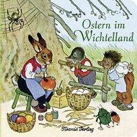 Ostern im Wichtelland - Fritz Baumgarten  