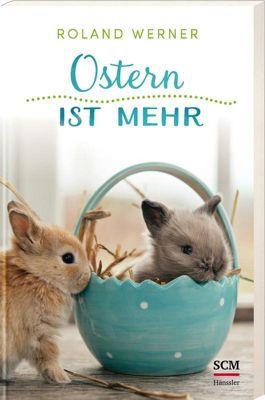 Ostern ist mehr, Roland Werner