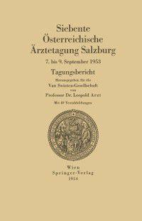 Osterreichische Arztetagung: Siebente Osterreichische Arztetagung Salzburg