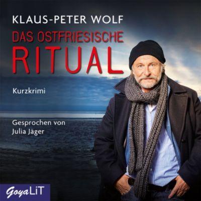 Ostfriesenkrimis: Das ostfriesische Ritual, Klaus-Peter Wolf