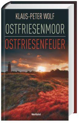 Ostfriesenmoor/Ostfriesenfeuer, Klaus Peter Wolf