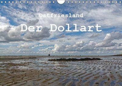 Ostfriesland - Der Dollart (Wandkalender 2019 DIN A4 quer), Rolf Pötsch